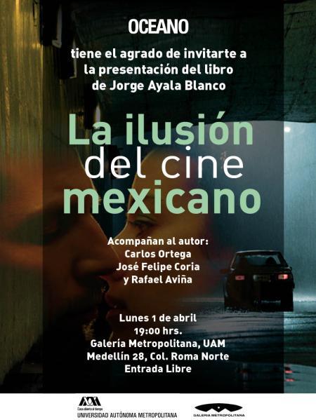 Invitacion La Ilusion del cine mexicano